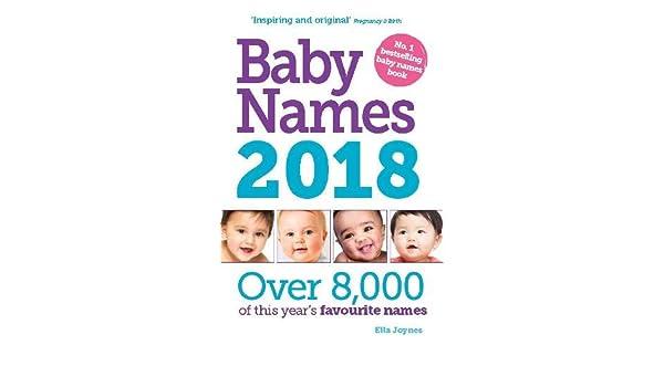 Baby Names 2018 by Ella Joynes