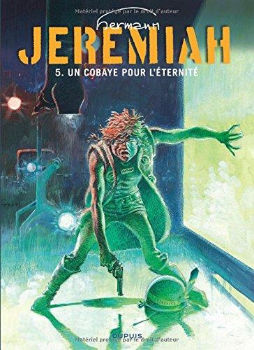 Jeremiah, tome 5 : Un cobaye pour l'éternité