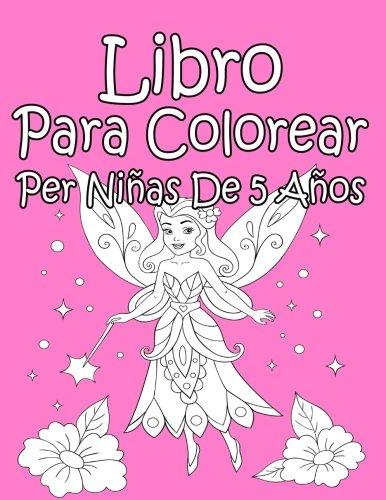 Libro Para Colorear Per Niñas De 5 Años