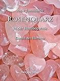 Rosenquarz in der Homöopathie (Amazon.de)