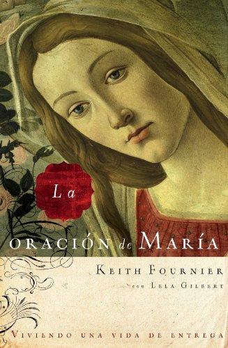La La oración de María por Keith Fournier