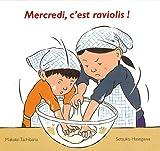 Mercredi, c'est raviolis ! | Hasegawa, Setsuko (1944-....). Auteur