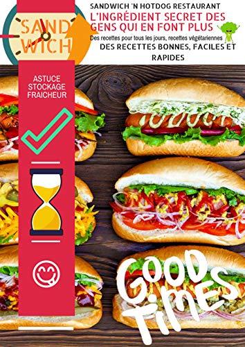 Couverture du livre Sandwich 'n Hotdog restaurant, l'ingrédient secret des gens qui en font plus ! Des recettes pour tous les jours, recettes végétariennes.: Livre Recettes ... Gluten Végétarien (Vie efficiente t. 1)