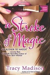A Stroke of Magic (Gypsy Magic)