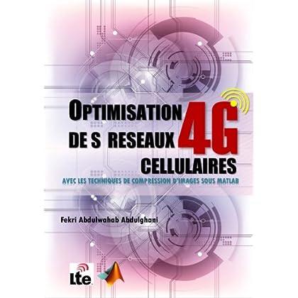 OPTIMISATION   DE S  RESEAUX  CELLULAIRES 4G