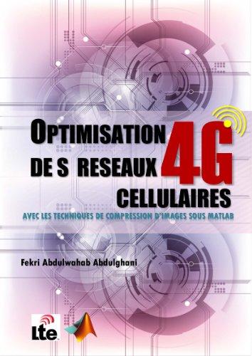 OPTIMISATION   DE S  RESEAUX  CELLULAIRES 4G par Fekri Abdulwahab Abdulghani