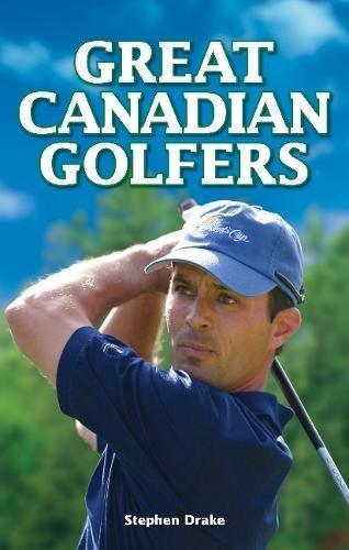 Great Canadian Golfers por Stephen Drake