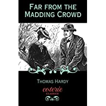 Far from the Madding Crowd (Coterie Classics with Free Audiobook)