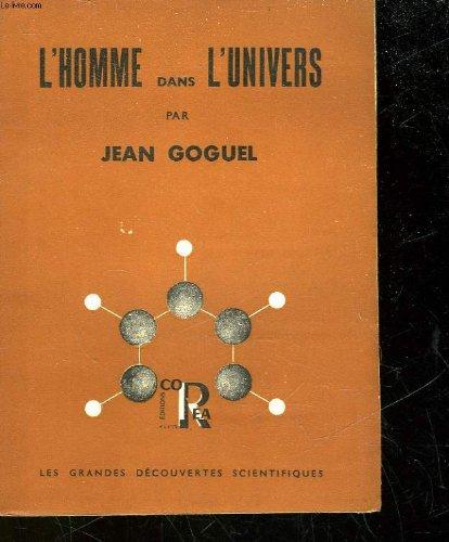 L'homme dans l'univers par Jean Goguel