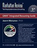 Manhattan Review GMAT Integrated Reasoning Guide