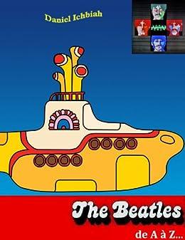 Beatles de A à Z par [Ichbiah, Daniel]