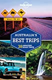 Lonely Planet Australia's Best Trips [Lingua Inglese]