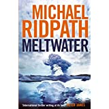 Meltwater (FIRE & ICE Series)