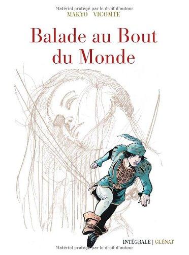Balade au Bout du Monde - Cycle 1 - Intégrale 40 Ans