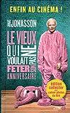 Telecharger Livres Le Vieux qui ne voulait pas feter son anniversaire ed film (PDF,EPUB,MOBI) gratuits en Francaise