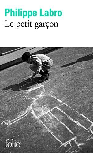 Le petit garçon par Philippe Labro