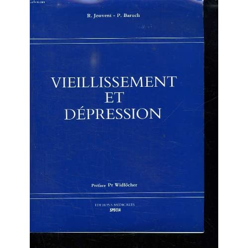 VIEILLISSEMENT ET DEPRESSION.