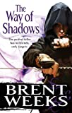 The Way Of Shadows: Book 1 of the Night Angel (English Edition)