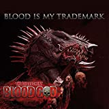 Blood God: Blood Is My Trademark (Ltd.Gatefold/Red Vinyl) [Vinyl LP] (Vinyl)