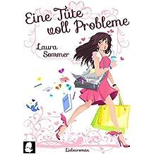 Eine Tüte voll Probleme: Liebesroman (Tütenbuch 1)