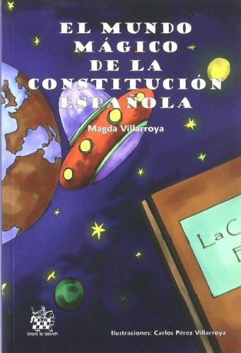 El Mundo Mágico de la Constitución Española