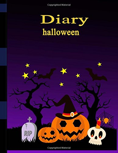 Diary halloween: Notebook Journal Format & write Diary Book Gift,100 Pages 8.5x11 inches, Writing Sketching Paperback