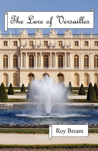 The Lure of Versailles