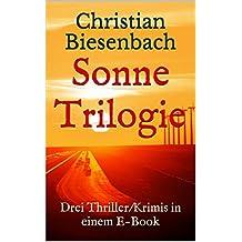Sonne: Die Kees Bloemberg Trilogie
