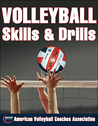 Volleyball Skills and Drills (Skills & Drills) por The American Volleyball Coaches Association