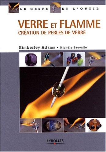 Verre et Flamme: Création de perles de verre