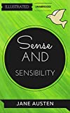 Sense and Sensibility: By  Jane Austen: Illustrated