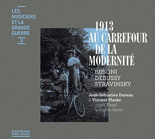 les-musiciens-et-la-grande-guerre-vol2-1913-au-carrefour-de-la-modernite