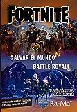 Fornite. Salvar el mundo + Battle Road