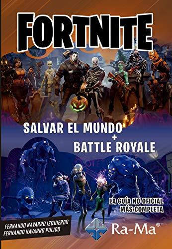 Fornite. Salvar el mundo + Battle Road por NAVARRO IZQUIERDO