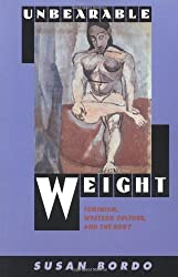 Unbearable Weight: Feminism, Western Culture, and the Body