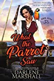 What the Parrot Saw (High Seas Book 4) (English Edition)