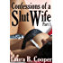 Confessions of a Slut Wife: Part 1