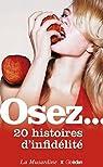Osez 20 histoires d'infidélité par Musardine
