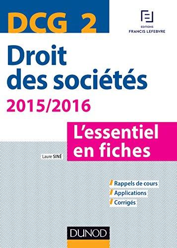 DCG 2 - Droit des sociétés 2015/2016 - 6e éd. - L'essentiel en fiches
