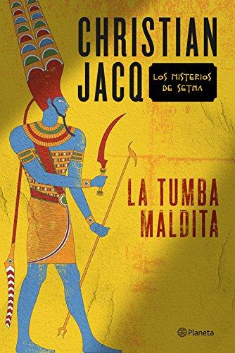 La tumba maldita (Volumen independiente nº 1) por Christian Jacq