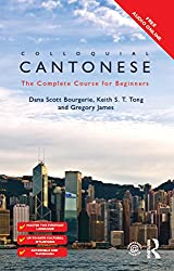 Colloquial Cantonese: The Complete Course for Beginners (Colloquial Series)