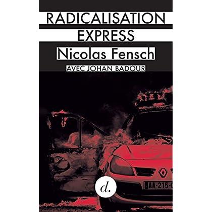 Radicalisation express