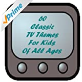 60 Classic TV Themes for Kids of All Ages - From the Era of Watch With Mother, Junior Choice and Children's Favourites