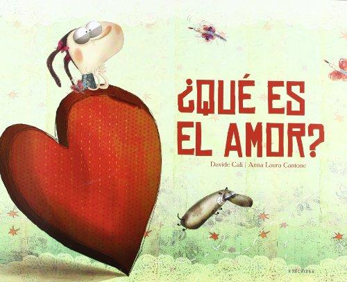 ¿Qué es el amor? (Albumes (edelvives))