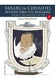 Libros Descargar PDF Miguel de Cervantes Apuntes para una biografia Volumen I Soldado poeta 1547 1585 (PDF y EPUB) Espanol Gratis