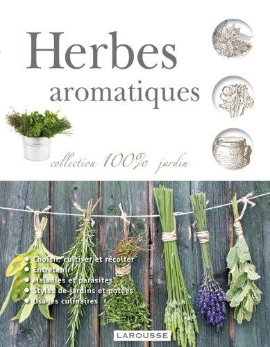 Herbes aromatiques - nouvelle présentation par Collectif