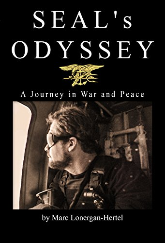seals-odyssey-a-journey-in-war-and-peace-review-edition-editors-review-english-edition