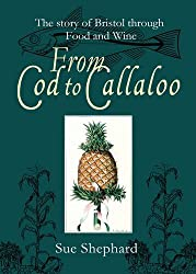 From Cod to Callaloo: The Story of Bristol Through Food and Wine