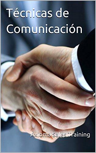 Técnicas de Comunicación por Axioma Sales Training
