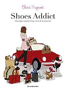 """Afficher """"Shoes addict"""""""